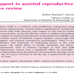 Luteal phase support in assisted reproductive technologies: a comprehensive review